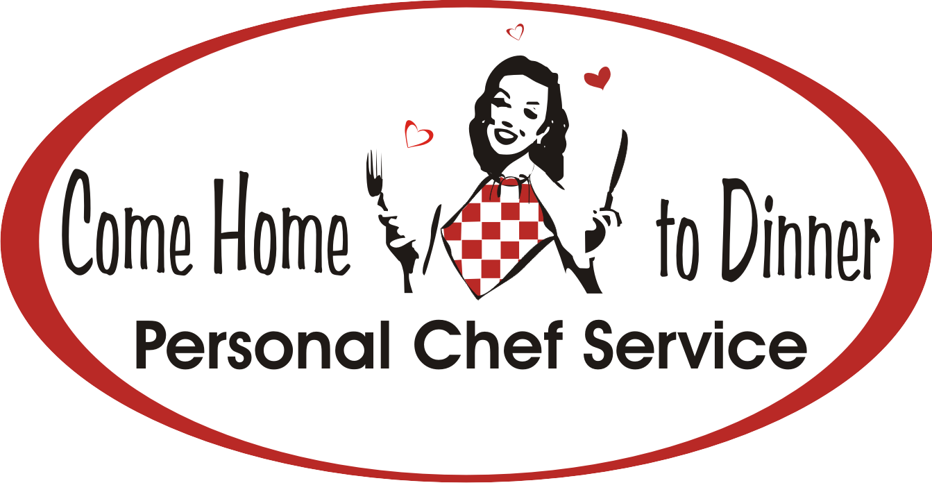 Home come home to dinner personal chef service for Chef comes to your house